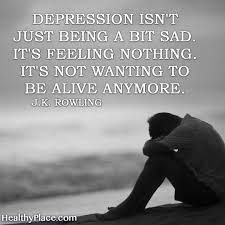 quotes to live by when you re down depression quotes and sayings about depression quotes insight