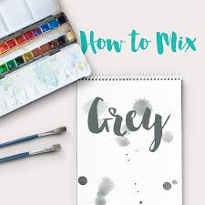 how to mix grey acrylic paint color theory ashleypicanco