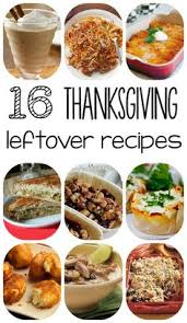 25 thanksgiving leftover recipes if you are lucky enough to