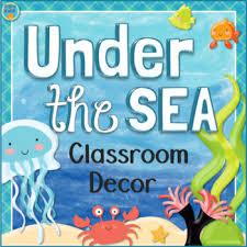 theme classroom decor theme the sea classroom decor by fishyrobb tpt
