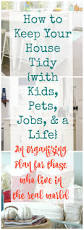 real world organizing how to keep your house tidy with kids