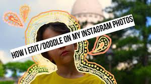 doodle edit how i edit doodle on my instagram pictures