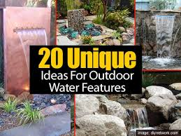 Backyard Features Ideas 20 Unique Ideas For Outdoor Water Features
