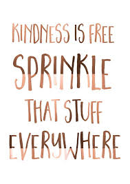 best 25 kindness quotes ideas on be quotes