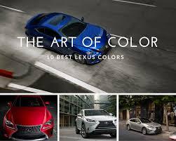 lexus color 10 best lexus colors park lexus at dominion