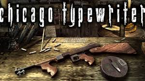 chicago typewriter resident evil 4 special weapons chicago typewriter youtube