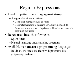 pattern matching using awk exles regular expressions used for pattern matching against strings ppt