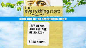 free pdf donwload the everything store jeff bezos and the age