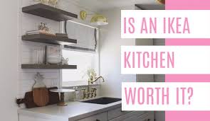 ikea kitchen cabinet installation cost is an ikea kitchen worth it at home with