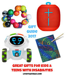 great gifts that max great gifts for kids and with disabilities