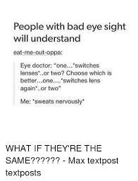 Eye Doctor Meme - 25 best memes about eye doctor eye doctor memes