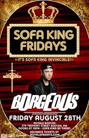 the sofa kings sofa king fridays ft borgeous royale 8 28 15 nv concepts
