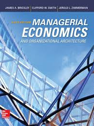 managerial economics organizational architecture 6th editiont 1