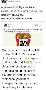 Chicken Meme Jokes - 25 best memes about kfc chicken kfc chicken memes
