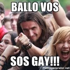 Sos Meme - ballo vos sos gay ridiculously photogenic metalhead meme