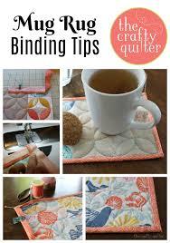 Rug Binding Mug Rug Binding Tips The Crafty Quilter