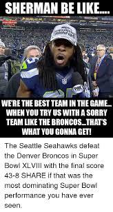 Seahawks Super Bowl Meme - 25 best memes about denver broncos seattle seahawks and