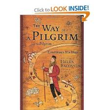 way of a pilgrim the way of a pilgrim and the pilgrim continues his way an
