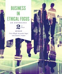 business in ethical focus an anthology second edition