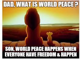 Peace Memes - world peace meme lion king un unite for innocents