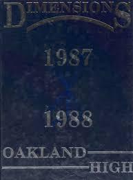 oakland high school yearbook 1987 oakland high school yearbook online oakland ca classmates