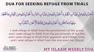 Seeking Where The Things Are Dua For Seeking Refuge From Trials