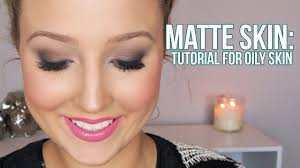 how to flawless matte skin foundation tutorial for oily skin