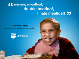 Mom The Meatloaf Meme - a christmas story 1983 movie review movieboozer