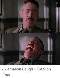 Jameson Meme - laughing j jonah jameson meme powerdnssec