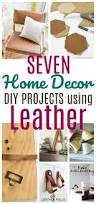 7 diy home decor projects using leather diy passion