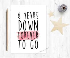 8th wedding anniversary 8th anniversary card 8 years forever to go 8th wedding
