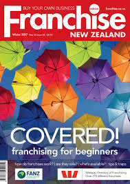 franchise new zealand year 26 issue 02 winter 2017 by paul