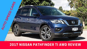 nissan pathfinder hybrid 2017 2017 nissan pathfinder ti awd review youtube