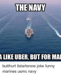 Funny Navy Memes - the navy like uber but for mai butthurt itstartsnow joke funny