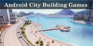 best for android top 10 best city building for android 2018 safe tricks