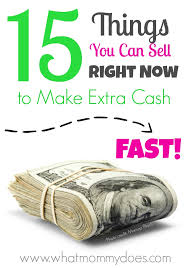 things you need for house 15 things you can sell to make money fast all items from around