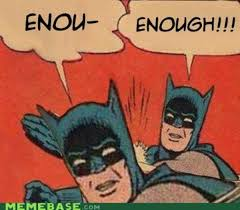 Batman Robin Meme - my parents are dead batman slapping robin know your meme