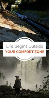 Life Begins Outside Of Your Comfort Zone Life Begins Outside Your Comfort Zone Kellogg Show
