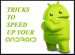 how to make android faster techearnblog