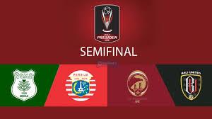 Jadwal Piala Presiden 2018 Jadwal Lengkap Semifinal Piala Presiden 2018 Persija Dan Psms