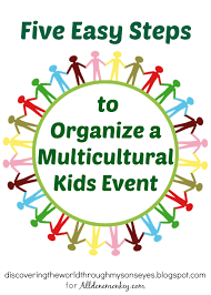 organize a multicultural kids event in five easy steps all done