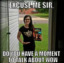 World Of Warcraft Memes - memes wow 28 images i don t always quit wow but when i do i