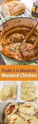 poulet cuisine poulet à la moutarde mustard chicken recipe delicious techniques