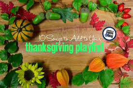 songs to add to your thanksgiving playlist columbia sc