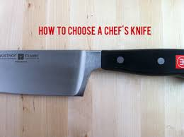 how to choose kitchen knives how to choose the best chef s knife for your kitchen primalpal