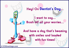dentists u0027 day cards free dentists u0027 day wishes greeting cards