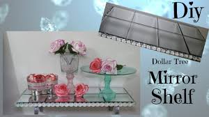 Pinterest Dollar Tree Crafts by Diy Mirror Glam Shelf Dollar Tree Home Decor Youtube Mirrors