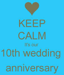wedding quotes keep calm the 25 best 10 year anniversary quotes ideas on 3