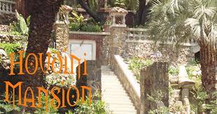 houdini estate houdini mansion weird california