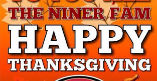 happy thanksgiving 49ers thanksgiving blessings